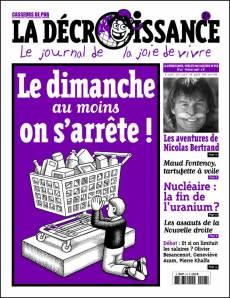 """""""Le dimanche, au moins on s'arrête !"""" Une de """"La Décroissance, février 2008, numéro 46"""