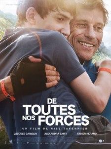 N'oublions pas la solidarité...sans favoritisme !  (Affiche « De toutes nos forces », un film de Niels Tavernier, 2014, avec Jacques Gamblin et Fabien Héraud