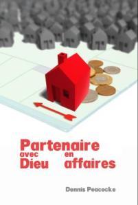 """La propriété privée, un concept-clé du livre """"partenaire avec Dieu en affaires""""..."""