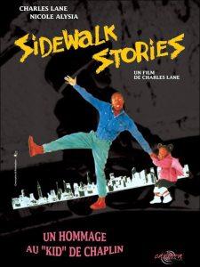 Sidewalk stories, de Charles Lane(1989) : un film muet, où l'on n'est pas dispensé d'écouter...