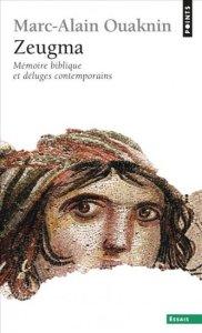 Zeugma : mémoire biblique et déluges contemporains, de M.A. Ouaknin