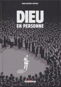 """Dieu peut-il nous juger ? Et si, Lui-même, venait sur Terre, """"en personne"""" ? (BD de Marc-Antoine Mathieu. Edition Delcourt, 2009)"""