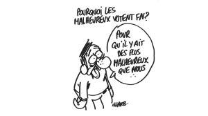 Pourquoi les malheureux votent-ils FN ? Par Charb