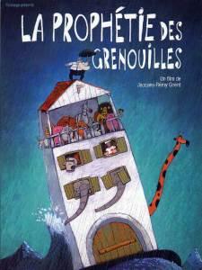 """""""La prophétie des grenouilles"""", film de Jacques-Rémy Girerd(2003). Un """"nouveau déluge"""", mais aussi une formidable leçon de vie."""