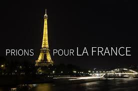 Surtout ne cessons pas de prier. De prier pour la France.