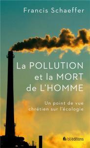 """La pollution et la mort de l'homme : un """"classique"""" qui garde toute sa pertinence et son actualité, 40 ans après..."""